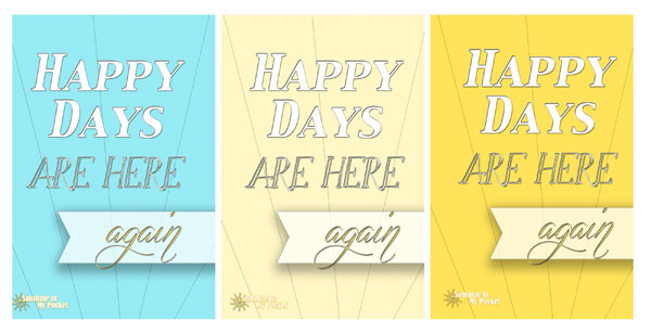happy-days-are-here-again-3-up-collage