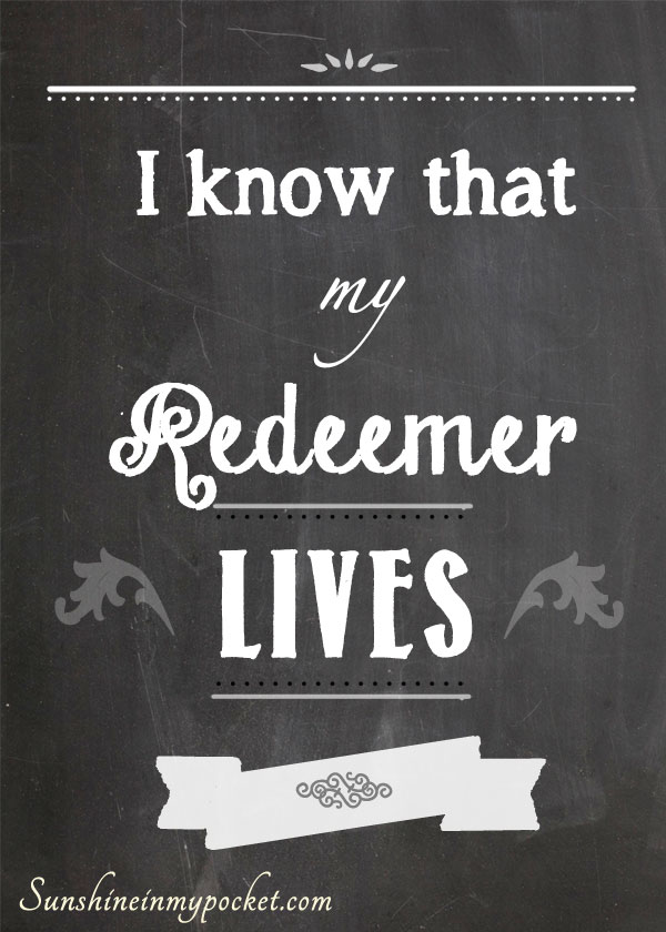 3-13-i-know-that-my-redeemer-lives-sm