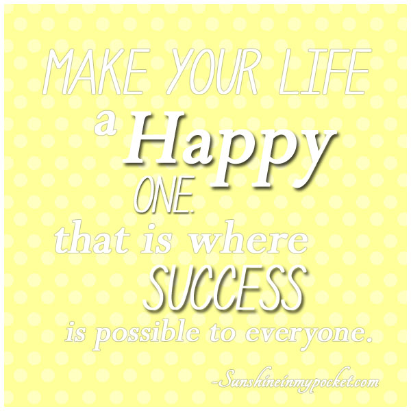 5-13-make-your-life-a-happy-one