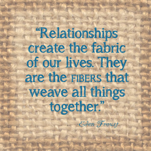 6-13-relationships-fabric-of-our-lives